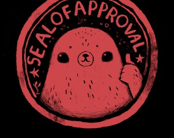 seal of approval T-shirt / funny seal shirt /seal puns/ seal approved! / cute seal shirt / seal print / thumbs up / ocean
