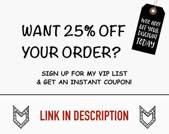 25% OFF signing up for my VIP list, link in description