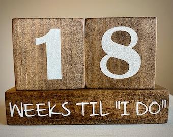 "Wooden Wedding Countdown, Days til, Weeks til, Wedding Countdown, Countdown Blocks, Days till ""I DO"", Days til Married, Marriage Countdown"