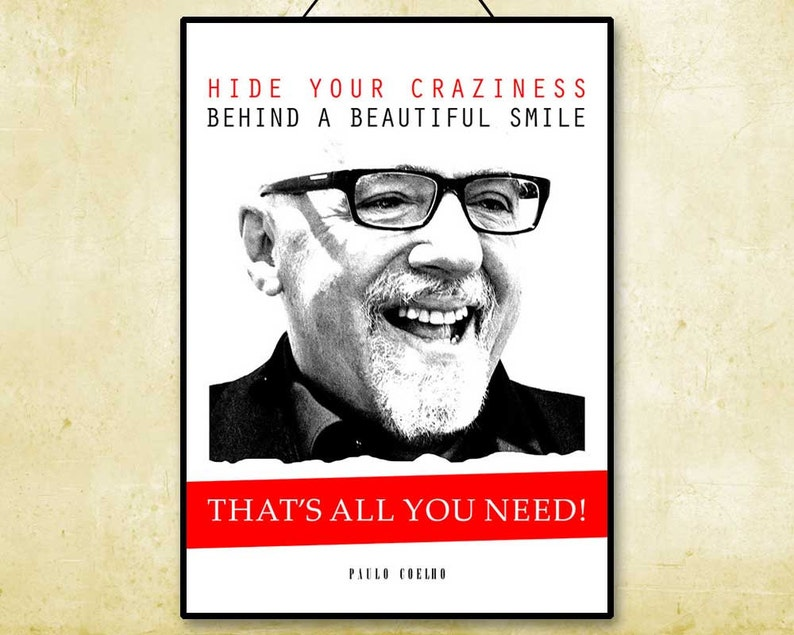 Paulo Coelho quote Literary quote Art print gift poster quotes prints