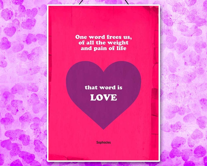 Valentine Gift Sophocles Inspirational Love Quote Printable Etsy