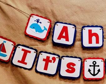 Ahoy It's A Boy Banner, Nautical Boy Banner, Nautical Theme, Nautical Baby Shower