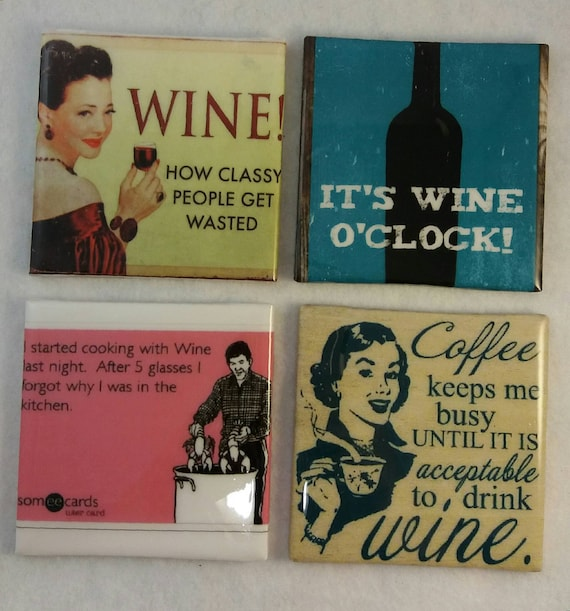 Wine Coasters Wine Meme Coastersfunny Coasters Housewarming Etsy