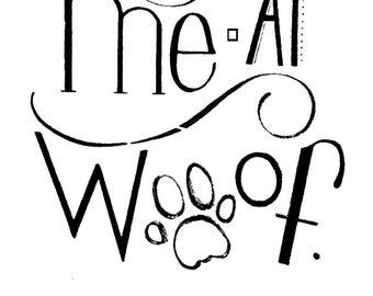 You Had Me at Woof Print