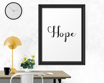 Inspirational Quote, Hope, Quote Print, Wall Quotes, Printable Quotes, Wall Art, Inspirational Print, Printable Wall Art