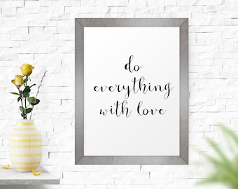 Office Wall Art, Do Everything With Love, Inspirational Poster, Motivational Print, Printable Art, Inspirational Quote, Black And White