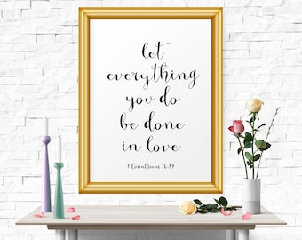 Typography Poster, Let Everything You Do.. Motivational Quote Poster, Bible Verse Print, Printable Wall Art, Typographic Print