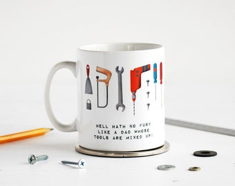 Funny Father's Day Gift - Father's Day Personalised Mug - Tools DIY Dad - Hell Hath No Fury