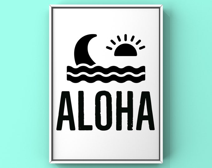 Aloha Digital Printable, Hawaiian saying, Hello, Good bye, Instant download