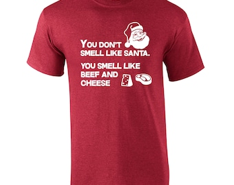 5a192e75 Beef and Cheese Santa funny Christmas holiday theme party cute gift present  movie quote - Mens T-shirt - apparel clothing - 647