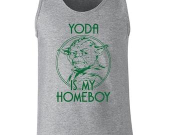 8af043c9 Yoda is my homeboy home boy funny star geek nerd jedi rebel scum wars light  saber funny party - Tank Top - apparel clothing - 199