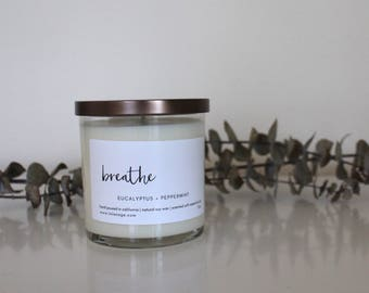 Natural Soy Wax Candle Scented with Essential Oils | Eucalyptus + Peppermint - Breathe | Glass Jar & Lid | Eucalyptus and Peppermint Scented