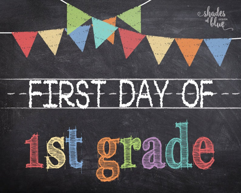 photo about First Day of 1st Grade Printable referred to as Initial Working day of 1st Quality Printable