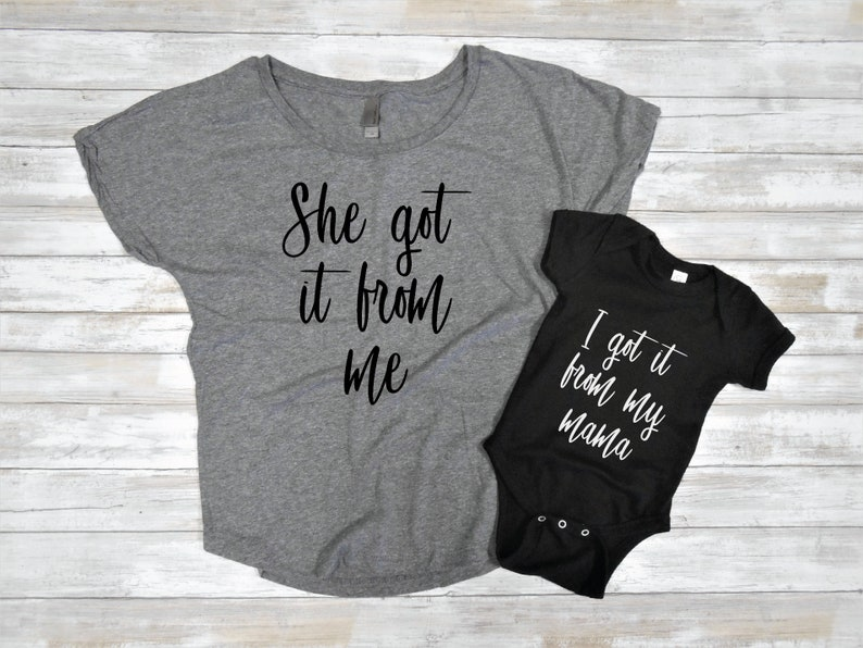 1330b647ec908 She got it from me mom and me mommy and me shirts mom | Etsy