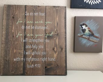 Rustic Wooden Sign - Isaiah 41:10