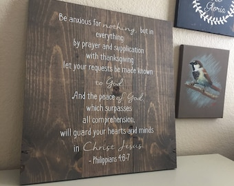 Be Anxious for Nothing - Rustic Wooden Sign.  Philippians 4:6-7