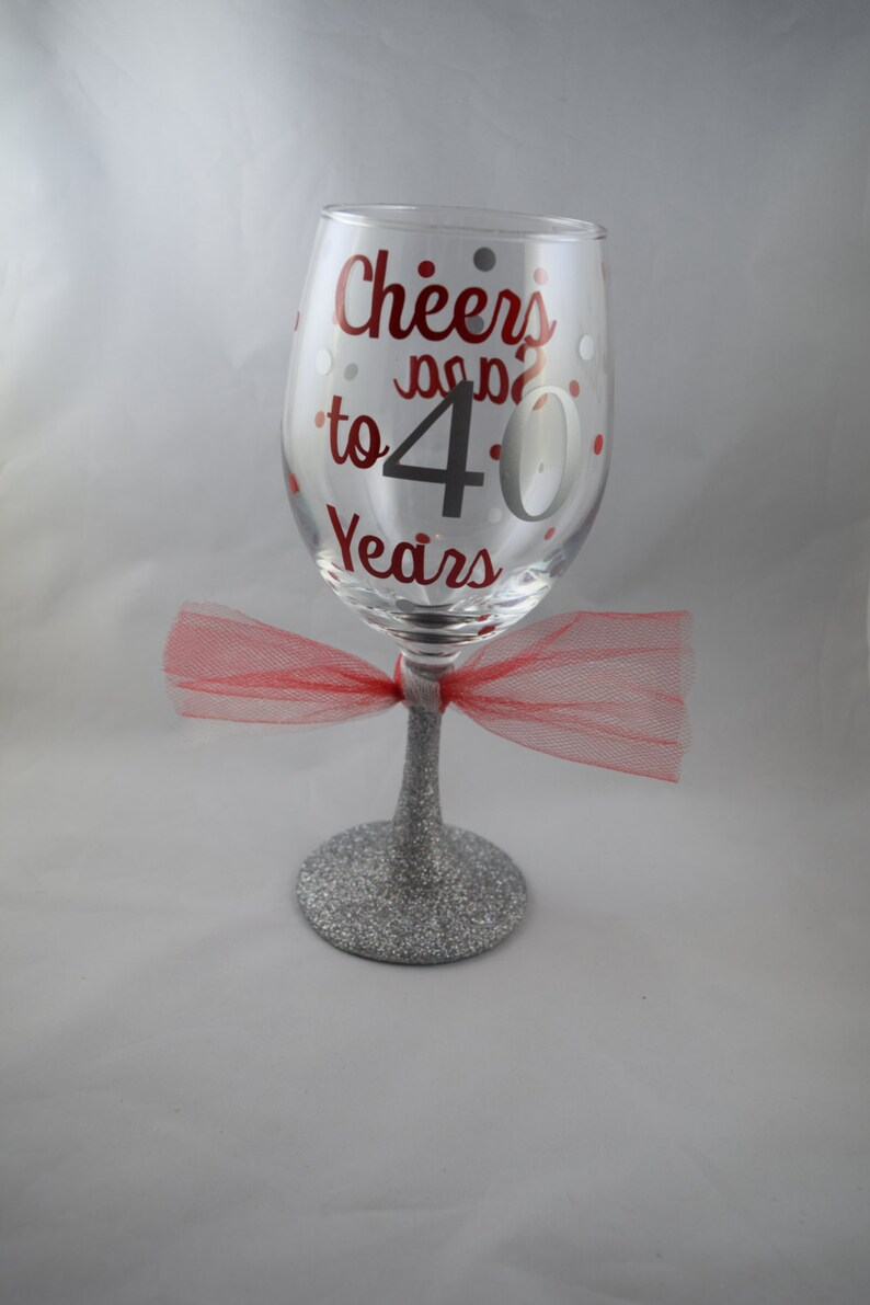 d1e52fb5c9f Glitter Wine Glass Cheers to 40 Years Funny Wine Glass | Etsy