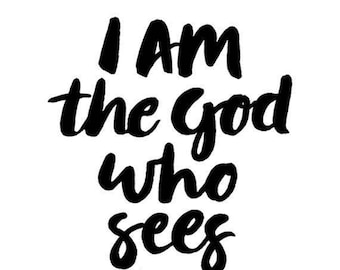 A4 Fine Art Print of 'I AM the God who sees you' -from an original hand-lettered painting by Karen Lindsay