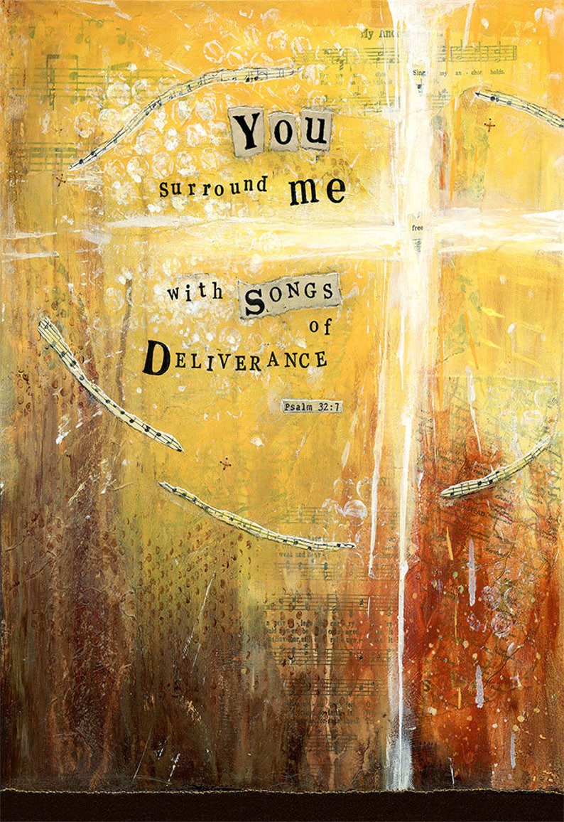 A4 Print 'You surround me with songs of Deliverance' Psalm 32:7 - Cross  Freedom Hiding-Place Christian Gift Worship Bible Mixed Media Art