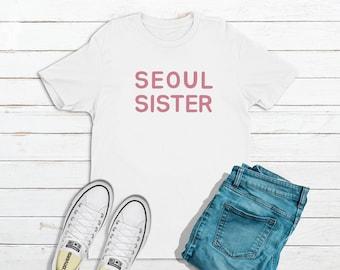 Seoul Sister T-Shirt Korea K-Pop K-Drama