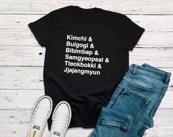 Kimchi, Bulgogi, Bibimbap, Samgeopsal, Tteokbooki & Jjajangmyung Korean T-Shirt, K-Pop T-Shirt, K-Drama T-Shirt