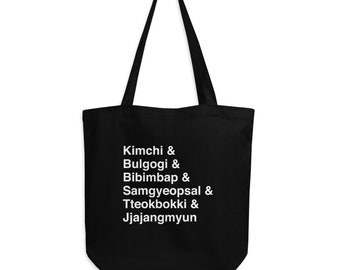 Kimchi, Bulgogi, Bibimbap, Samgyeopsal, Tteokbokki & Jjajangmyun Eco Tote Bag