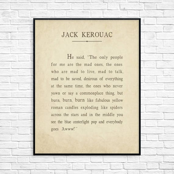 Jack Kerouac Quote Art Print From The Book On The Road