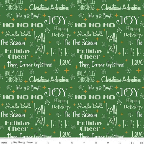Christmas Adventure Phrases Green Sparkle, SC10731-GREEN, by Beverly McCullough, for Riley Blake, sold by the 1/2 yard or the yard