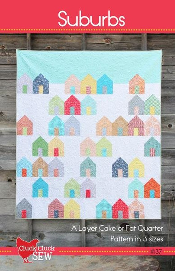 Suburbs Quilt Pattern, By Cluck, Cluck, Sew