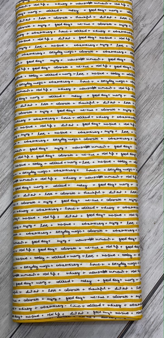 Quotation, Mustard, Fun Quotes, quilters cotton,  By Zen Chic, 1732 13 Moda, sold by the 1/2 yard or the yard