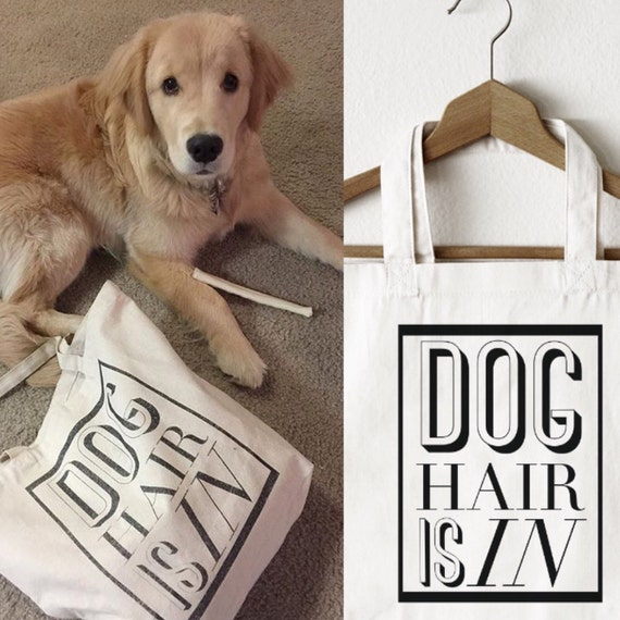 Dog Hair is In Dog Hair Don t Care Typography Tote Bag  6d41d66c6af4a