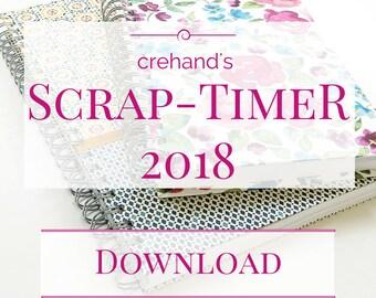 Wochenkalender 2018 Scrap-TimeR zum Ausdrucken, A4, A5, 132 Seiten, Monatsübersichten, Notizen, zum kreativen Gestalten, Scrapbook, Kalender