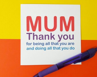 Thanks mum card   Thank you for all you do   Mother's day card   Thank you card