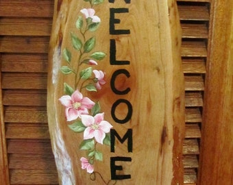 Welcome Sign, Hand Painted on Natural Cherry Plaque, Decorated with Pink Flowering Vine