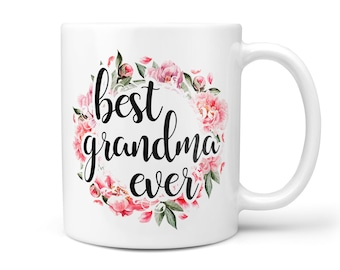 e3c6b3f94b9 Best Grandma Ever Mug, Worlds Best Grandma, Gift Ideas for Grandma Mug,  Gifts for Grandma, Grandma Coffee Mug, Grandmother Gift, Gran Mug