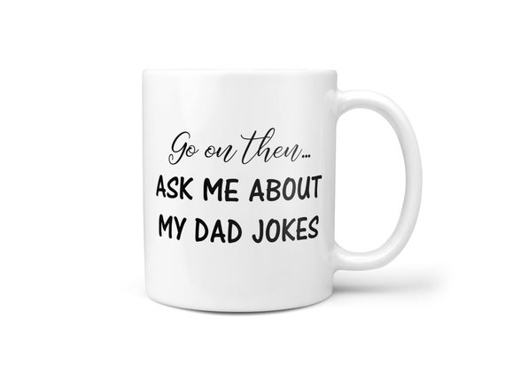 New Dad Gift For New Dad Dad Jokes Coffee Mug For New Dad Etsy