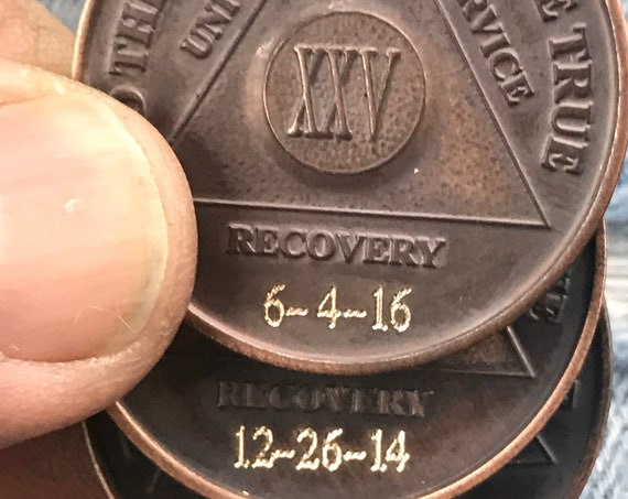 Engrave Sobriety Medallions, Custom, Dates, Words, Symbols,  or Whatever...
