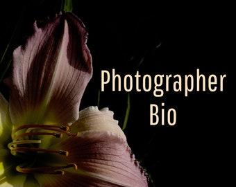 Photographer Bio, Photographer Story, Website Bio, Website Writing, Copywriting, Exhibition Copy, Gallery Artist Bio, Marketing Help, Writer