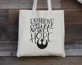 Star Wars Tote Bag - Rebellions are built on hope - Handlettered Rogue One Quote Tote Bag