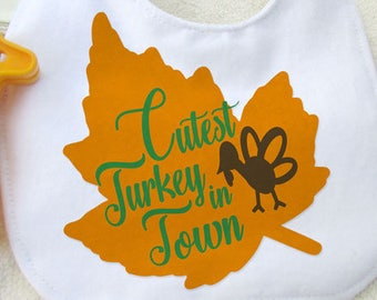 Cutest Turkey in Town, Thanksgiving Digital Download SVG Cut File, Vinyl Cutting Design, Tshirt or Bib Design, SVG, MTC
