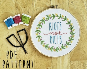 Riots not Diets // Modern Embroidery Pattern by The Inky Hand // PDF Pattern