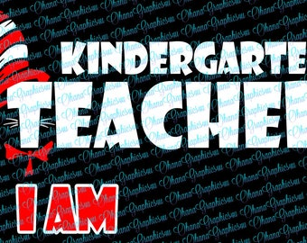 Kindergarten Teacher I Am SVG