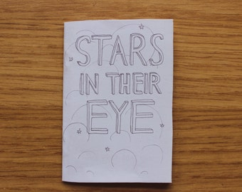 Stars in their Eye, a small zine, comic, illustration