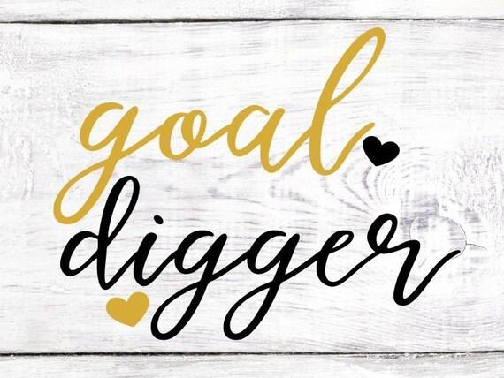 Goal Digger Svg File Cricut Southern Girl Svg Southern Svg Boss Lady Svg Boss Babe Svg Boss Svg Working Mom Svg Mom Svg Motherhood Svg