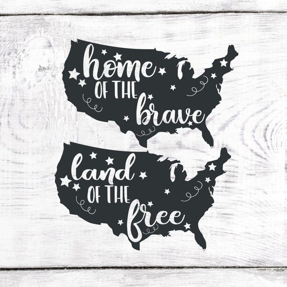 Land Of The Free Svg Home Of The Brave Svg Fourth Of July Etsy
