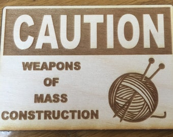 "Wooden Magnet - ""Weapons of Mass Construction"" FREE SHIPPING"