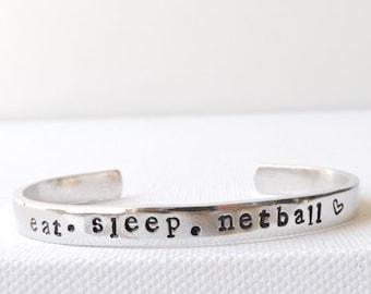 Netball cuff bangle - eat. sleep. netball - netball bangle, hand stamped, sports jewellery, netball jewellery