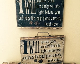 Rustic I Will Guide You Weathered Wood Sign