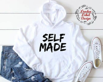 9e676a0e6 Self Made hooded sweatshirt, hoodie life, self made
