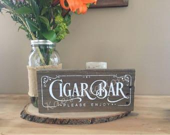Cigar bar wood sign/ rustic wedding sign/ wedding reception sign